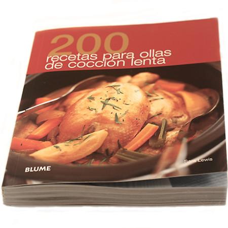 200 recetas para olla de cocción lenta. Libro de cocina