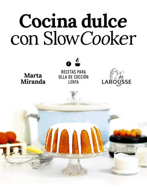 Cocina dulce con slow cooker