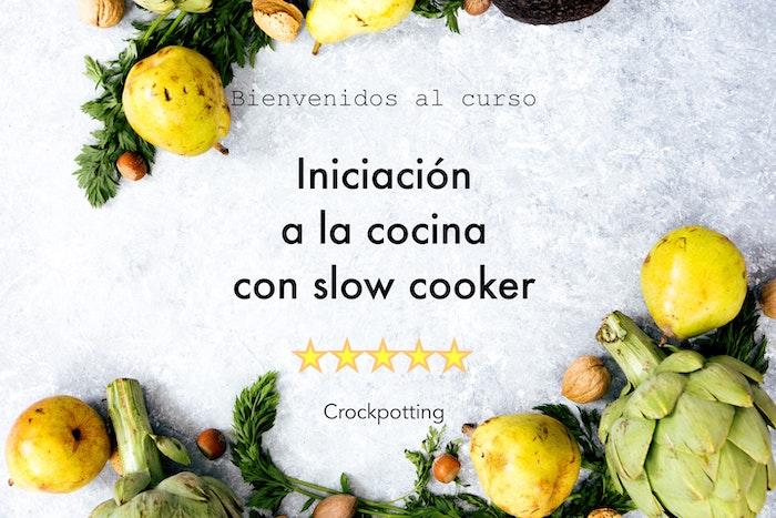 Curso online de iniciación al slow cooking
